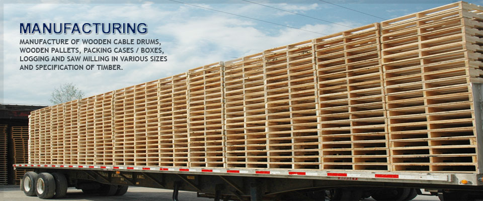Manufacture of Wooden Pallets, Drums, Frames, Oilfield